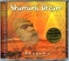 "CD ""Shamanic Dream"""