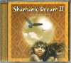 "CD ""Shamanic Dream II"""