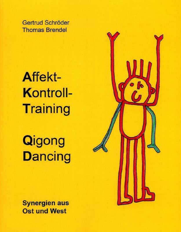 "Book ""A.K.T. / Qigong Dancing"""